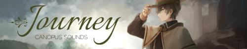 【M3-2016春】『Journey』:  CANOPUS SOUNDS [第二展示場 1階 い15b]